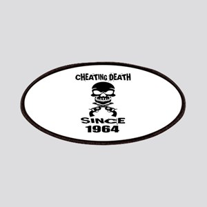 Cheating Death Since 1964 Birthday Designs Patch