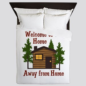Welcome To Our Home Away From Home Queen Duvet