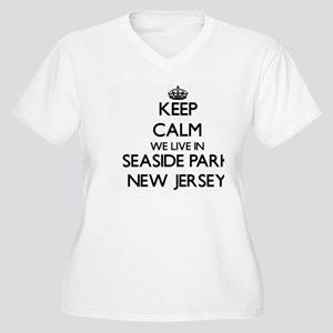 Keep calm we live in Seaside Par Plus Size T-Shirt