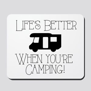 Life's Better Camping Mousepad