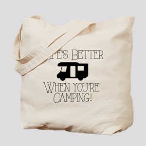 Life's Better Camping Tote Bag