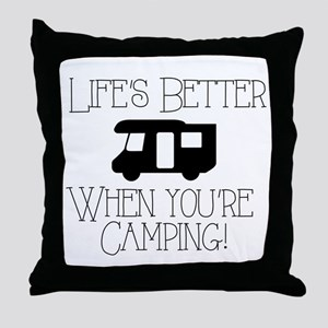 Life's Better Camping Throw Pillow