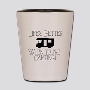 Life's Better Camping Shot Glass