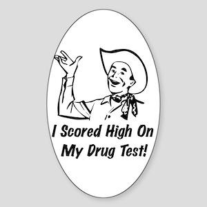 Drug Test Humor Oval Sticker