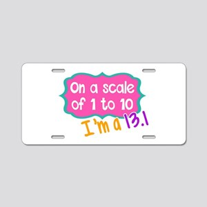 I'm a 13.1 Pink Aluminum License Plate