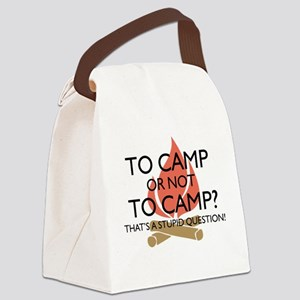 To Camp Or Not To Camp Canvas Lunch Bag