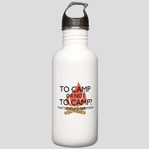 To Camp Or Not To Camp Water Bottle