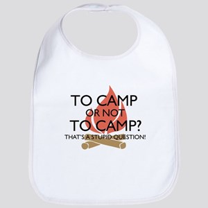 To Camp Or Not To Camp Bib