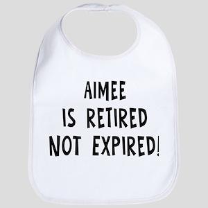Aimee: retired not expired Bib