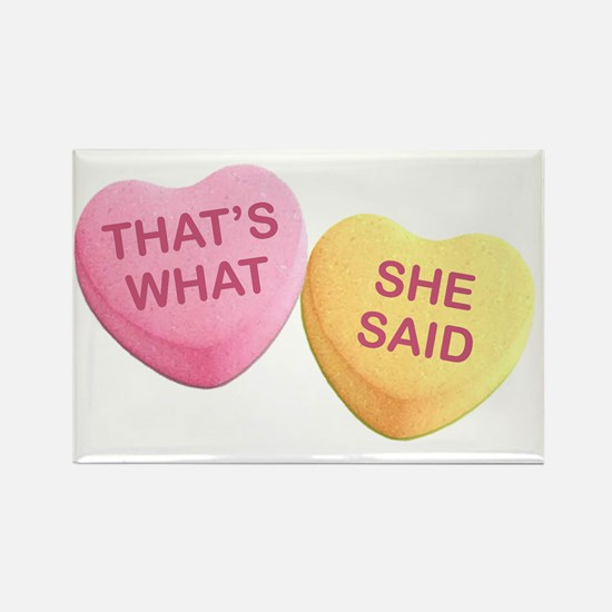 Cute What she said Rectangle Magnet