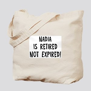 Nadia: retired not expired Tote Bag