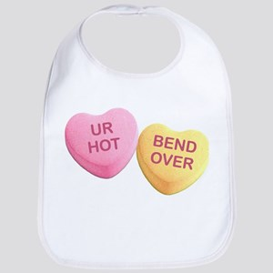 UR HOT - BEND OVER - Candy Hearts Bib