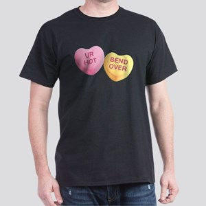 UR HOT - BEND OVER - Candy Hearts T-Shirt
