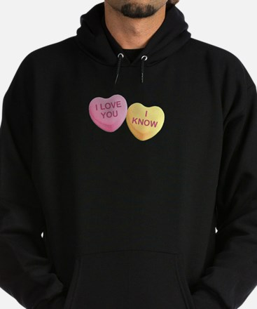 I LOVE YOU - I KNOW - Candy Hearts Hoodie (dark)