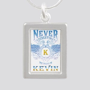 Never underestimate the power of Kevin Necklaces