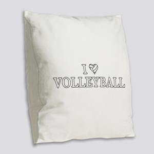 I Love Volleyball Burlap Throw Pillow