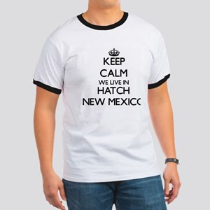 Keep calm we live in Hatch New Mexico T-Shirt