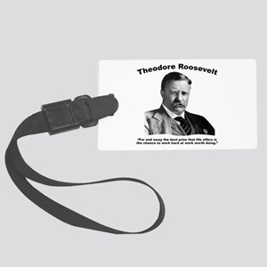 TRoosevelt: Work Large Luggage Tag