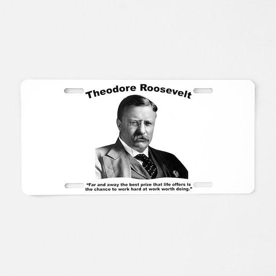 TRoosevelt: Work Aluminum License Plate