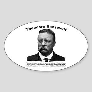 TRoosevelt: Women Sticker (Oval)