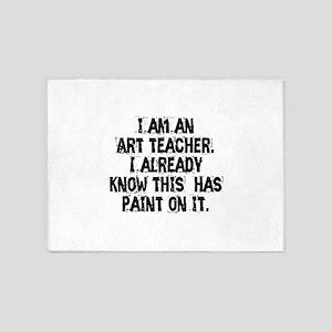 I am an Art Teacher 5'x7'Area Rug