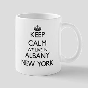 Keep calm we live in Albany New York Mugs
