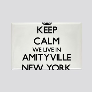 Keep calm we live in Amityville New York Magnets