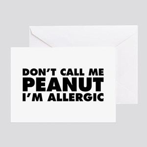 Don't Call Me Peanut Greeting Card
