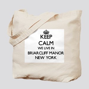 Keep calm we live in Briarcliff Manor New Tote Bag