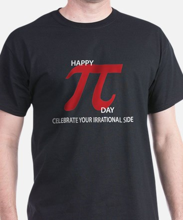 Happy Pi Day Celebrate your irrational side T-Shir