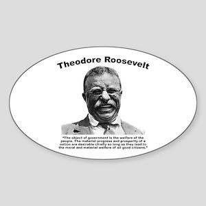 TRoosevelt: Welfare Sticker (Oval)