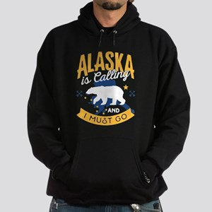 Alaska is Calling And I Must Go Shirt Sweatshirt