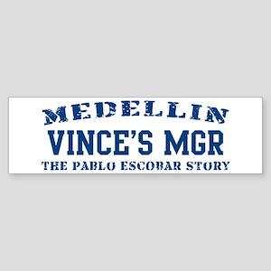 Vince's Mgr - Medellin Bumper Sticker