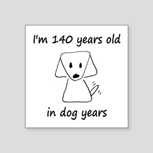 20 Dog Years 6 - 2 Sticker