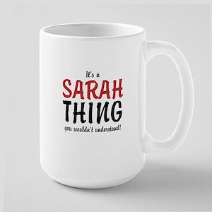 Its a Sarah thing Mugs