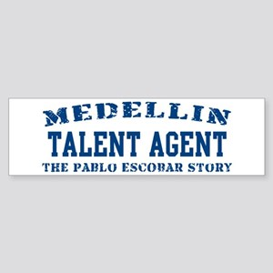 Talent Agent - Medellin Bumper Sticker