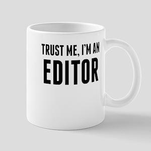 Trust Me Im An Editor Mugs