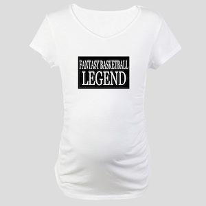 """Fantasy Basketball Legend"" Maternity T-Shirt"