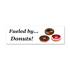 Fueled by Donuts Car Magnet 10 x 3