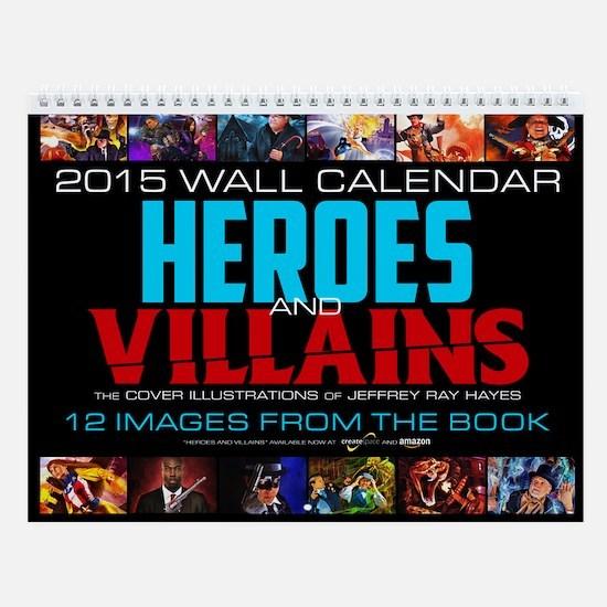 "2015 ""Heroes And Villains"" Wall Calendar"