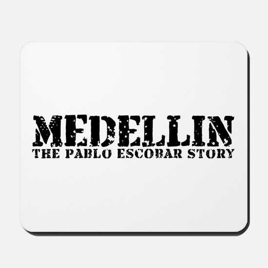 Medellin - The Pablo Escobar Story Mousepad