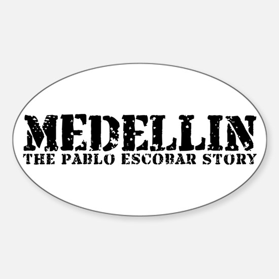 Medellin - The Pablo Escobar Story Oval Decal