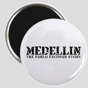 Medellin - The Pablo Escobar Story Magnet