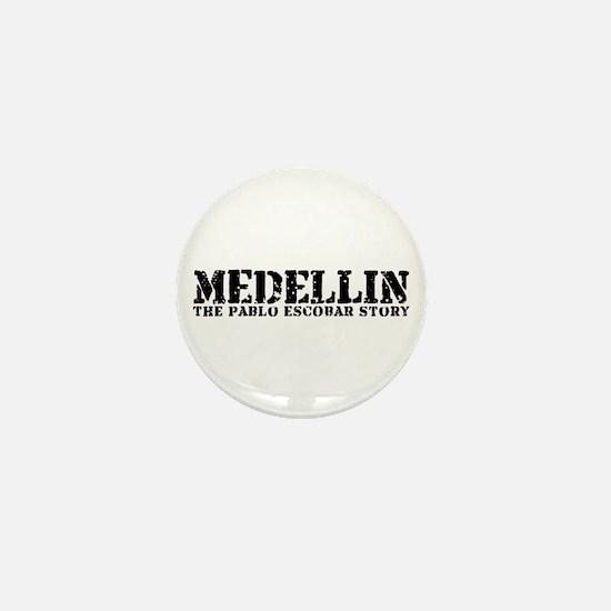 Medellin - The Pablo Escobar Story Mini Button