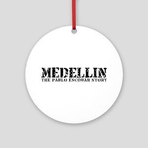 Medellin - The Pablo Escobar Story Ornament (Round