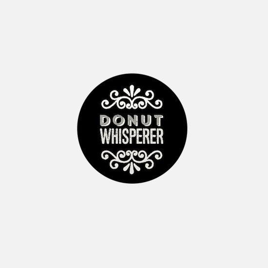 Donut Whisperer Mini Button