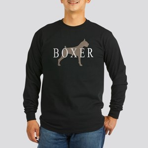 Boxer Dog Breed Long Sleeve Dark T-Shirt