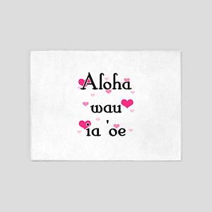 Aloha wau ia 'oe - Hawaiian I love you 5'x7'Area R