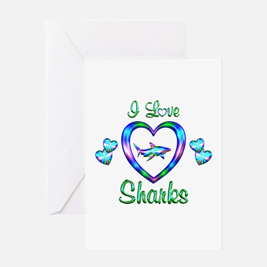 I Love Sharks Greeting Card