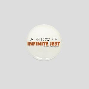 Fellow of Infinite Jest Mini Button